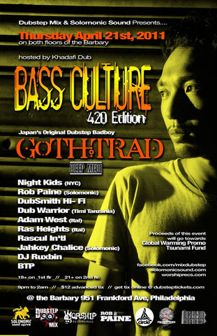 Bass Culture 420 Edition w/ Goth Trad