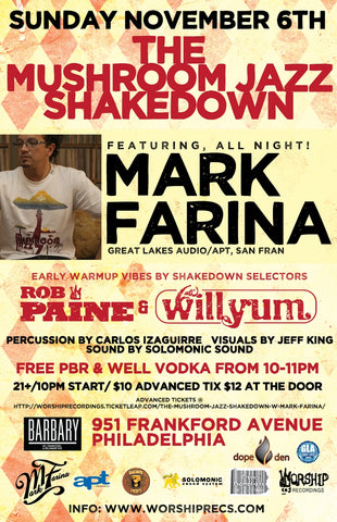 The Mushroom Jazz Shakedown w/ Mark Farina