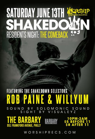 Worship Recordings presents_ THE SHAKEDOWN : RESIDENTS NIGHT