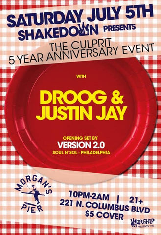 Shakedown presents The Culprit 5 Year Anniversary feat Droog and Justin Jay