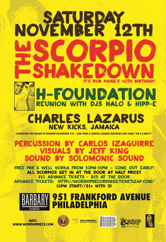 The Scorpio Shakedown w/ H Foundation reunion & Charles Lazarus