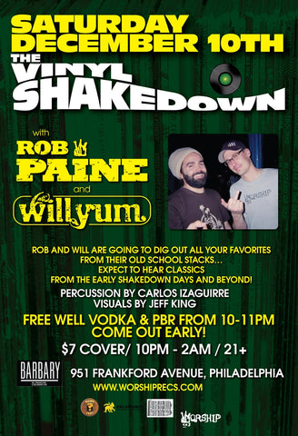 The Vinyl Shakedown w/ residents Rob Paine & Willyum