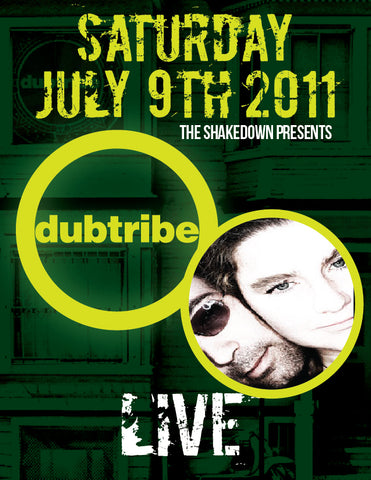 DUBTRIBE Live @ the Shakedown alongside Rob Paine & Willyum