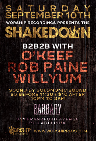The Shakedown : B2B2B O'keef, Rob Paine, Willyum