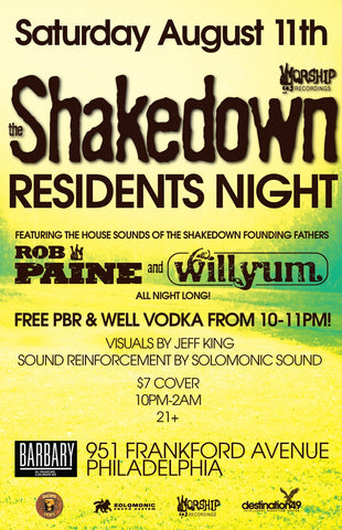 Residents Shakedown w/ Rob Paine & Wilyum