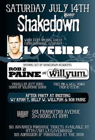 Lovebirds @ the Shakedown July 14th