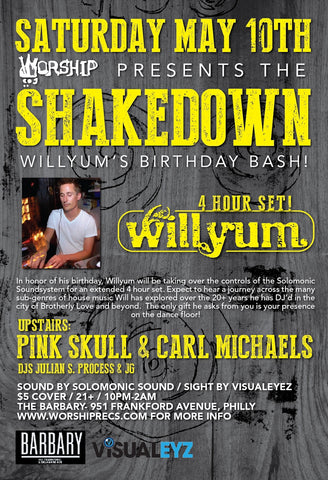 Willyum's SHAKEDOWN Bday Bash 4 hour set
