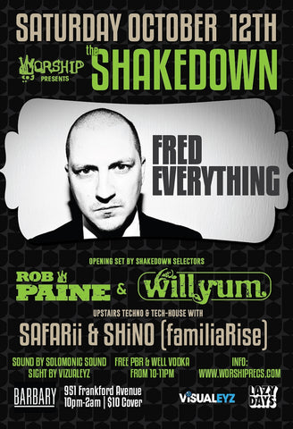 Shakedown + Fred Everything + familiaRise