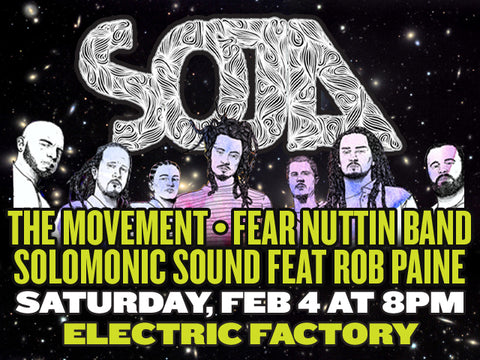 Solomonic Sound feat Rob Paine opening for SOJA, Movement & Fear Nuttin Band @ EFC