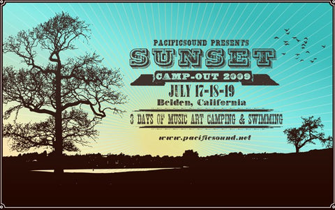July 17th & 18th @ Sunset Camp-out, Belden, CA