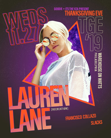 TGE 2019 goodie x the vza pres. Lauren Lane