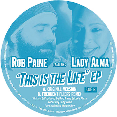 #WorshipWednesday - Rob Paine & Lady Alma - This Is The Life (Frequent Fliers Remix)