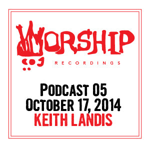 Podcast 05- Keith Landis