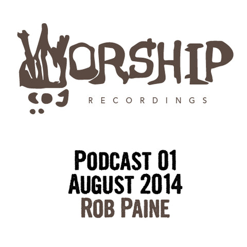 Podcast 1- Rob Paine