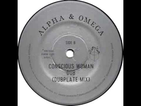 #DubMonday - Alpha & Omega - Conscious Woman Dub (Dubplate Mix)