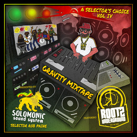 Solomonic Sound presents... A Selector's Choice Vol. IV 'Gravity Mixtape'