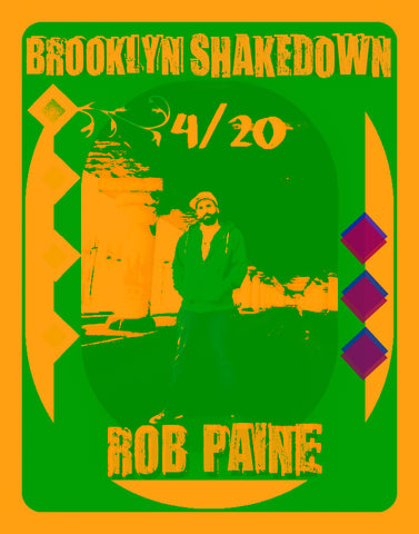 Brooklyn Shakedown on 420. Guest DJ Rob Paine