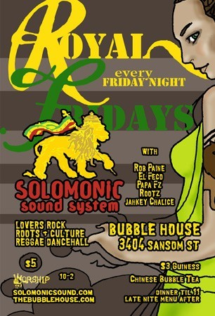 Royal Friday's @ Bubble House