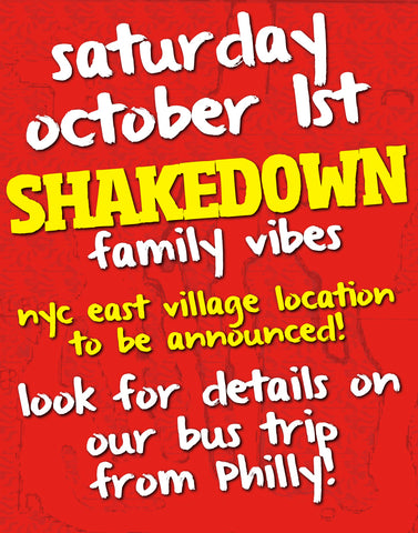Shakedown 'Family Vibes' In A Underground Location TBA - NYC