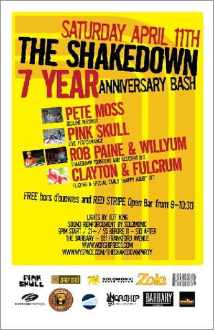 Shakedown 7 Year Anniversary April 11th