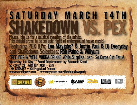 Shakedown vs. Pex March 14th, 2009