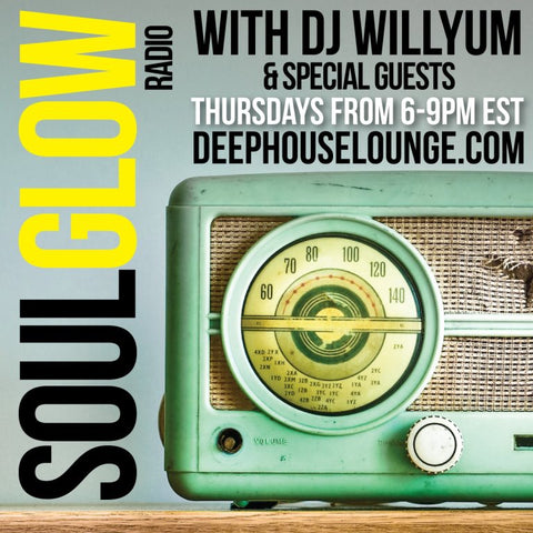 Soul Glow Radio with DJ Willyum