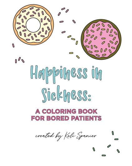 Colette Paperie - Happiness in Sickness: A Coloring Book for Bored Patients