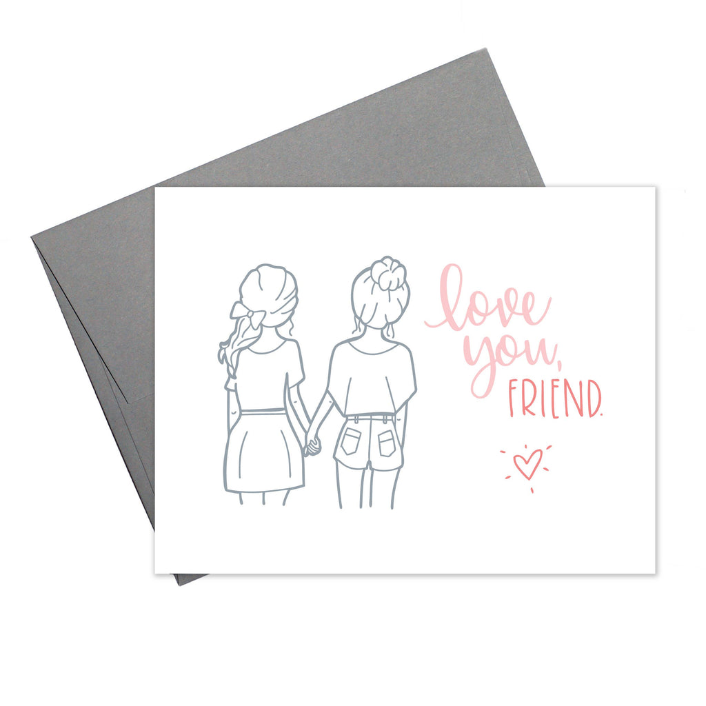 Love You Friend Card