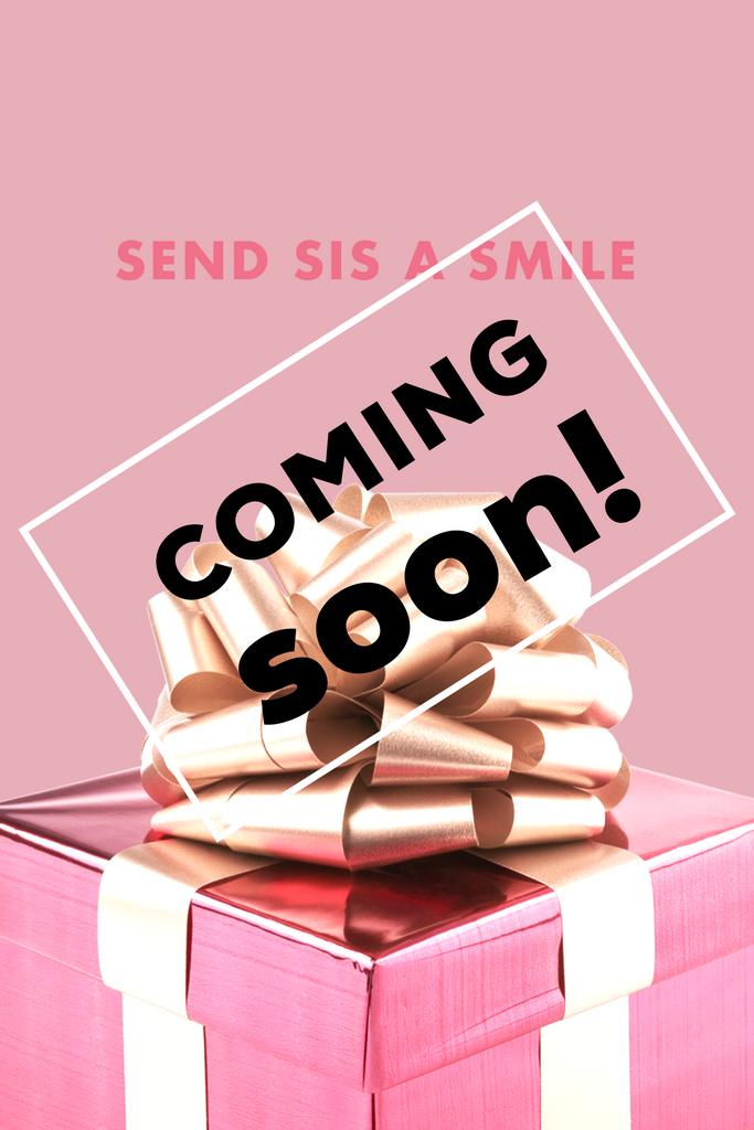 Send Sis a Smile Box