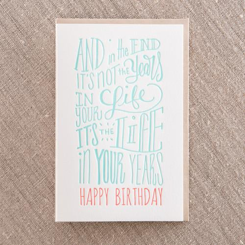 Life in your Years Greeting Card