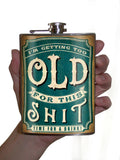 Too Old For This Shit Flask
