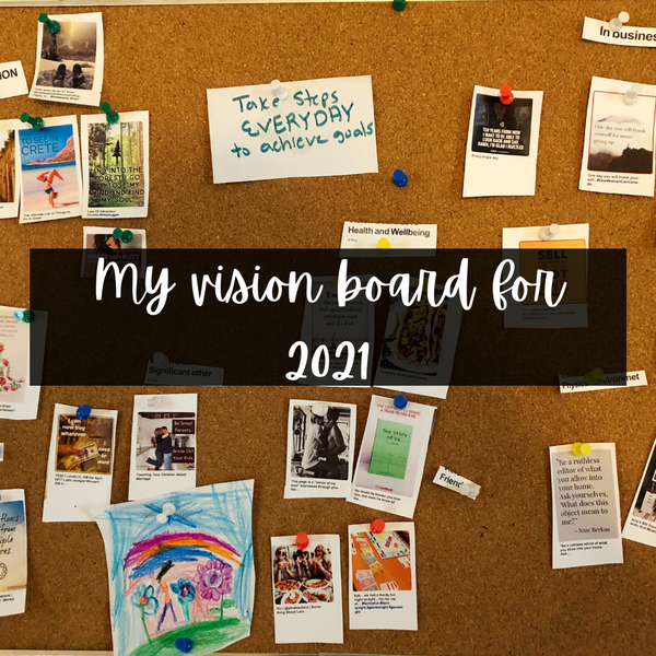 A Vision Board Instead of New Year's Resolution