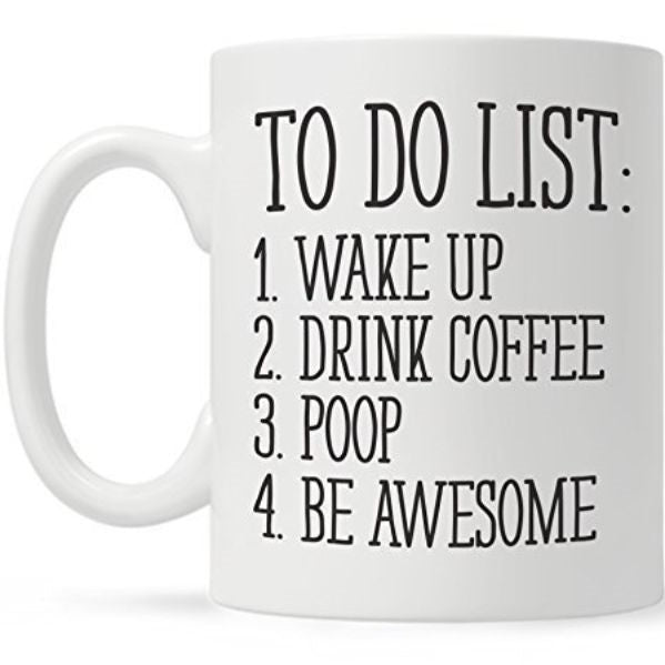 To Do List Funny Coffee Mug