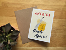 Load image into Gallery viewer, Make America Grate Again! Donald Trump - Greeting Card