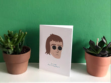 Load image into Gallery viewer, Liam Gallagher - Greeting Card