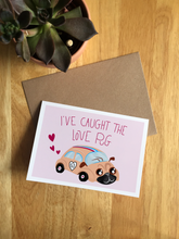 Load image into Gallery viewer, I've caught the Love Pug - Valentine's card