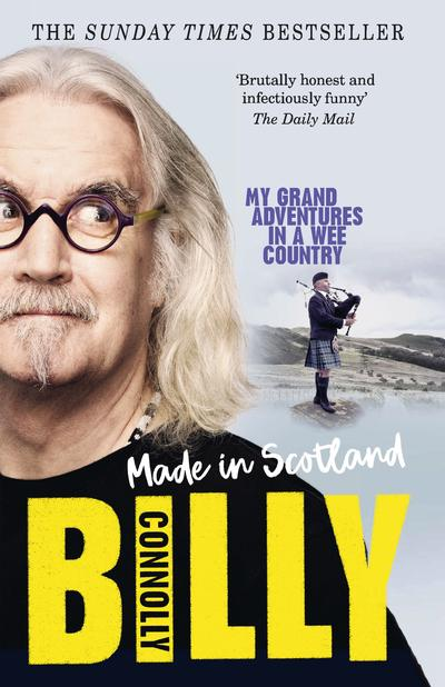 Made In Scotland : My Grand Adventures in a Wee Country