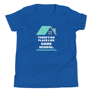 There's No Place Like Homeschool Youth Short Sleeve T-Shirt - Clove And Lime Design Shoppe