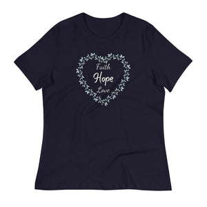 Faith Hope Love in a Heart Women's Relaxed T-Shirt - Clove And Lime Design Shoppe