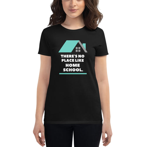 There's No Place Like Homeschool Tee - Clove And Lime Design Shoppe