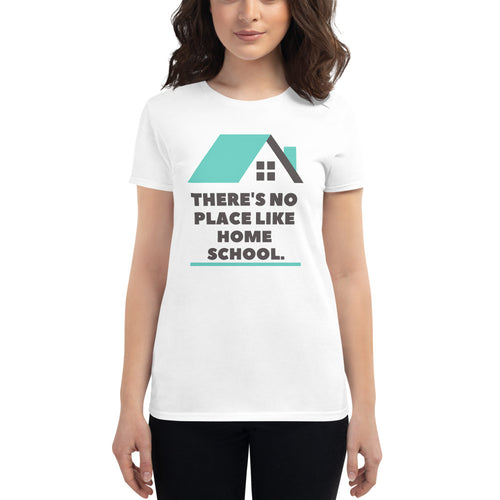 There's No Place Like Homeschool T-Shirt (White) - Clove And Lime Design Shoppe