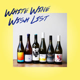 White Wine Wish List