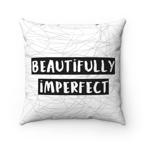 Beautifully Imperfect Pillow - Your Own Unique