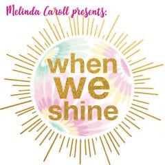 When WE Shine - Lyrics