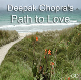 Deepak Chopra's Path to Love - 55:19 - (CD)