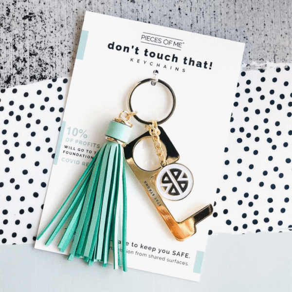 Don't Touch That! Keychain - Pieces of Me