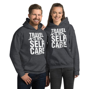 The Limited Edition Travel is My Self Care Unisex Hoodie