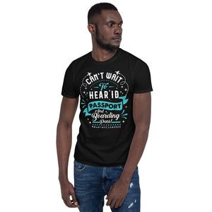 The Limited Edition Can't Wait to Hear Passport Short-Sleeve Unisex T-Shirt