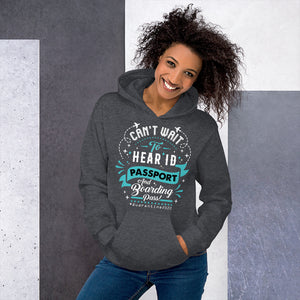 The Limited Edition Can't Wait to Hear Passport Unisex Hoodie
