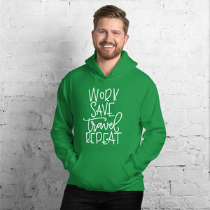 The Limited Edition Work, Save, Travel, Repeat Unisex Hoodie